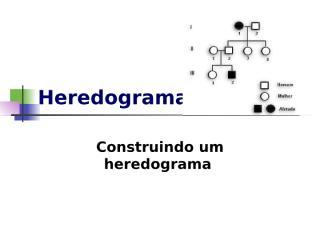 Heredograma.ppt