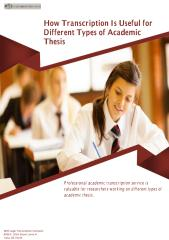 How Transcription Is Useful for Different Types of Academic Thesis.pdf