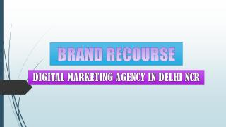 Get Advantages of Digital Marketing Services at Brand Recourse.pdf